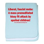 Liberal mobs baby blanket