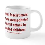 Liberal mobs 20 oz Ceramic Mega Mug