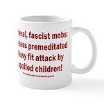 Liberal mobs 11 oz Ceramic Mug