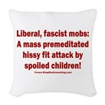 Liberal mobs Woven Throw Pillow