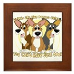Can't Have One Corgi Framed Tile
