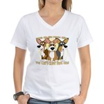 Can't Have One Corgi Women's V-Neck T-Shirt