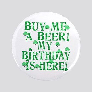 """Buy Me a Beer Irish Birthday 3.5"""" Button (100 pack"""
