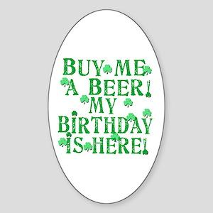 Buy Me a Beer Irish Birthday Sticker (Oval)