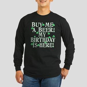 Buy Me a Beer Irish Birthday Long Sleeve Dark T-Sh