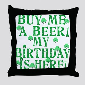 Buy Me a Beer Irish Birthday Throw Pillow