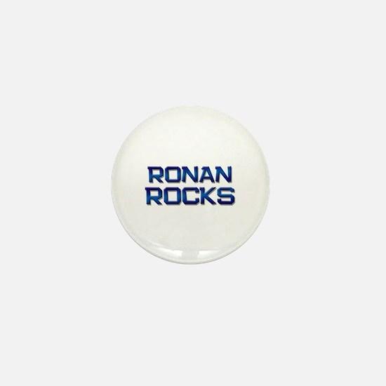 ronan rocks Mini Button
