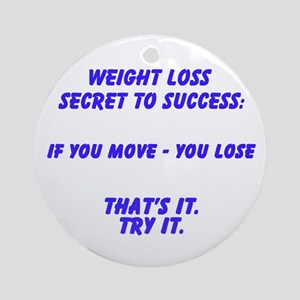 Weight loss Secret Ornament (Round)