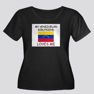 My Venezuelan Girlfriend Loves Me Women's Plus Siz