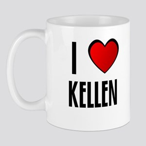 I LOVE KELLEN Mug