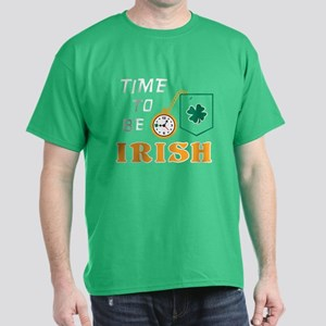 TIME TO BE IRISH Dark T-Shirt