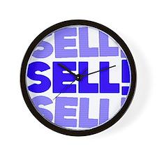 sellsell sell Wall Clock