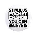 "Stimulus 3.5"" Button (100 pack)"