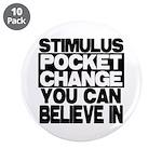 "Stimulus 3.5"" Button (10 pack)"