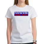 Know Your Rights Women's T-Shirt