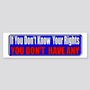Know Your Rights Bumper Sticker