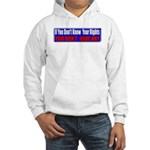 Know Your Rights Hooded Sweatshirt