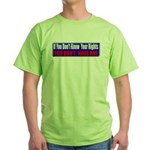 Know Your Rights Green T-Shirt