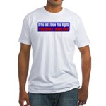 Know Your Rights Fitted T-Shirt