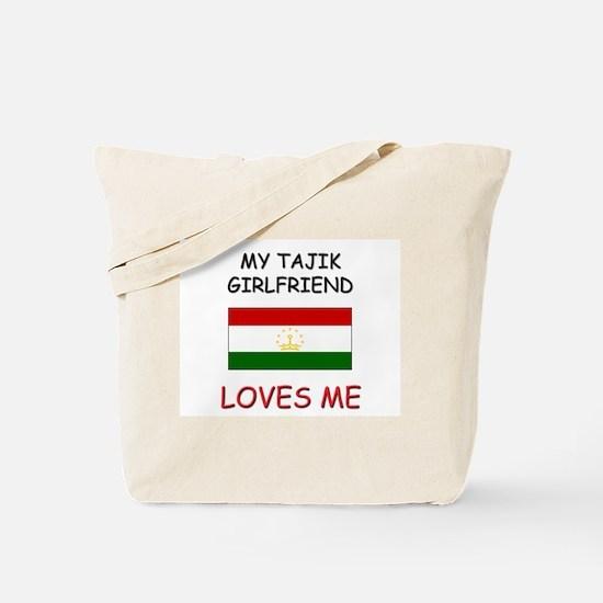My Tajik Girlfriend Loves Me Tote Bag