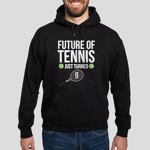 Future Of Tennis Just Turned 9 Sweatshirt