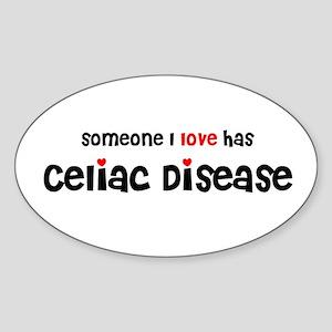 someone I love has Celiac Dis Oval Sticker