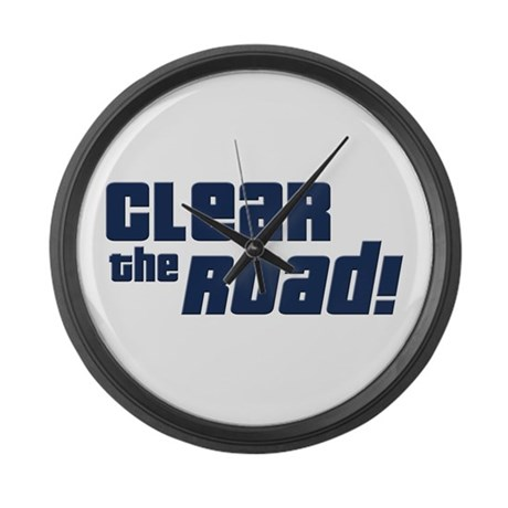 Clear the Road 16th Birthday Large Wall Clock