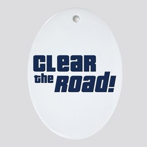 Clear the Road 16th Birthday Oval Ornament