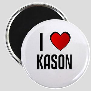 I LOVE KASON Magnet