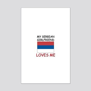 My Serbian Girlfriend Loves Me Mini Poster Print