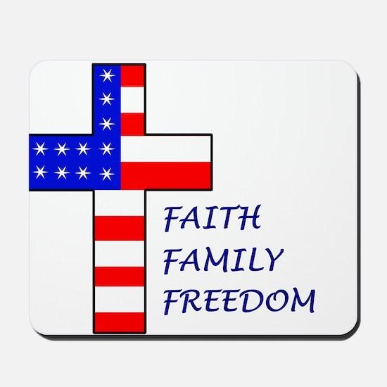 Faith, Family, Freedom Mousepad