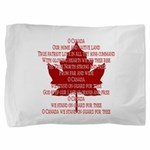 Canada Anthem Souvenir Pillow Sham
