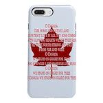 Canada Anthem Souvenir iPhone 8/7 Plus Tough Case