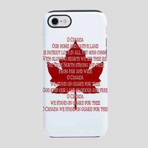 Canada Anthem Souvenir iPhone 8/7 Tough Case