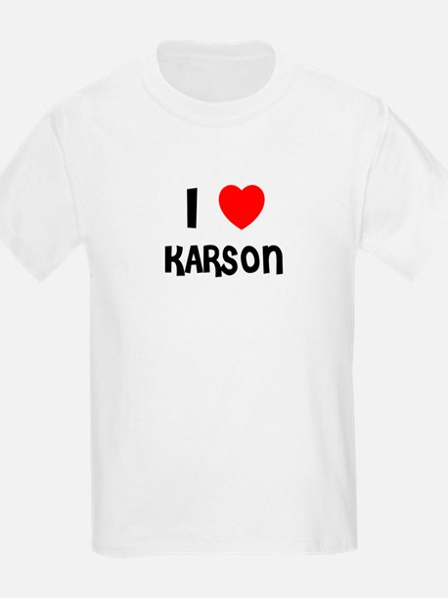 I LOVE KARSON Kids T-Shirt