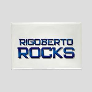 rigoberto rocks Rectangle Magnet