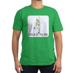 Stick it to me Men's Fitted T-Shirt (dark)