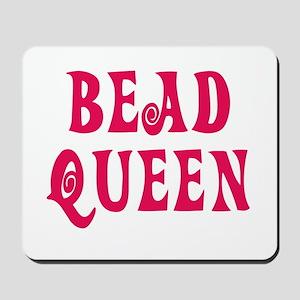 Bead Queen Mousepad