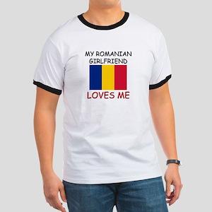 My Romanian Girlfriend Loves Me Ringer T