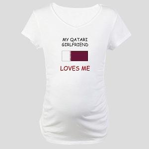 My Qatari Girlfriend Loves Me Maternity T-Shirt