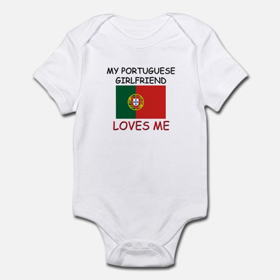 My Portuguese Girlfriend Loves Me Infant Bodysuit