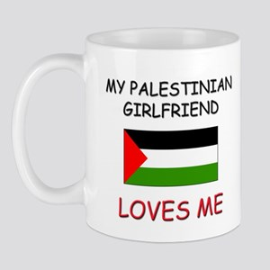 My Palestinian Girlfriend Loves Me Mug