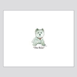 """The Boss"" Westhighland White Terrier Small Poster"
