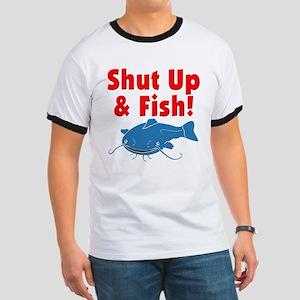 Shut Up & Fish Ringer T