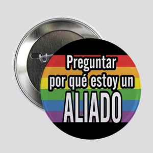ALLY 2.25 inch Ask Button - Spanish