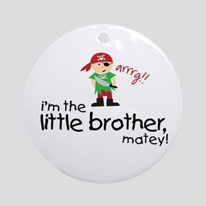 little brother shirt pirate Ornament (Round)