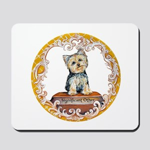 Yorkie Significant Other Mousepad