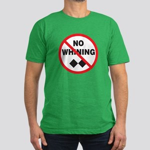 No Whining Men's Fitted T-Shirt (dark)