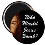 Who Would Jesus Bomb? Magnet