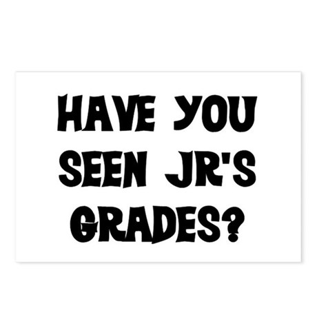HAVE YOU SEEN JR'S GRADES? Postcards (Package of 8